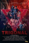 MOVIE: The Trigonal: Fight for Justice (2018)