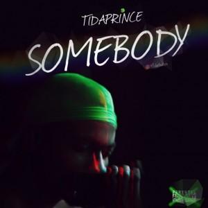 Tidaprince - Somebody (Prod. SB)