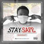 Danvolet - Stay Safe