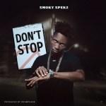 Smoky Spekz - Don't Stop