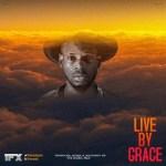 IFX - Live By Grace