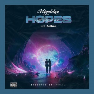 Miyaleker Ft. Dellbee – Hopes