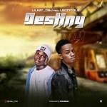 Lilkay DBJ - Destiny Ft. Leczycole