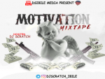 Dj Scratch ibile – Motivation Mixtape