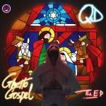 EP: QD - Ghetto Gospel | @qd_egunagba
