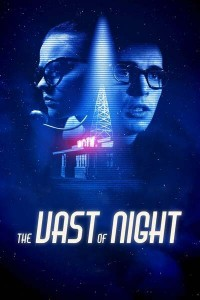 MOVIE: The Vast Of Night (2020)