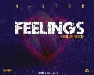 M-Star – Feelings (Prod De Oracle)
