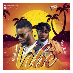 BlacknShine Ft. Don Jude - Vibe
