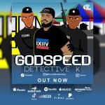 Detective K – Godspeed