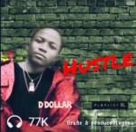 D Dollar - Hustle