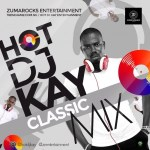 Hot Dj Kay - Classic Mixtape
