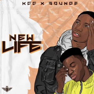KCC X Soundz – New Life