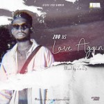 Zee Bs - Love Again