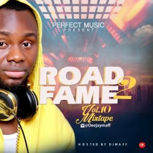 Dj Maff - Road2Fame Mixtape Vol 10