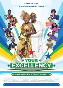 MOVIE: Your Excellency – Nollywood Movie