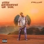 EP: Foelyjoe – The Rebirth of Joe
