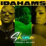 Idahams Ft Peruzzi & Seyi Shay – Shima (Remix)