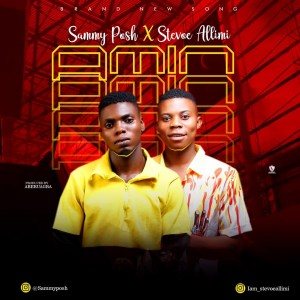 Sammy Posh Ft. Stevoe Allimi - Amin