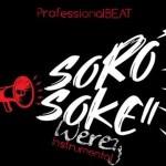 Professional Beat – Soro Soke Weyrey Beat