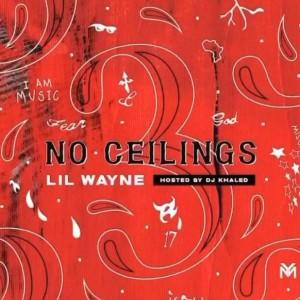 MIXTAPE: Lil Wayne – No Ceilings 3