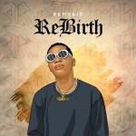 "Remykid – ""ReBirth"" Debut Mixtape Album"
