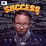 EP: Kellyrae - Success EP Ft. Erigga, Graham D