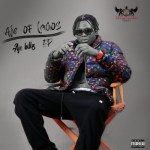 EP: Aje Billz - Aje Of Lagos