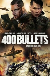 MOVIE: 400 Bullets (2021)