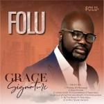 EP: Folu – Grace Signature