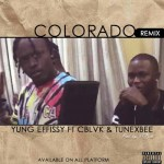 Yung Effissy Ft. Cblvck – Colorado (Remix)