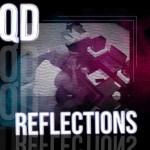 QD – Reflections | @onlyoneQD