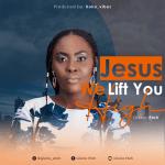 Gloria Etoh - Jesus We Lift You High