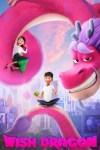 MOVIE: Wish Dragon (2021)