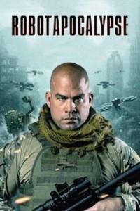 MOVIE: Robot Apocalypse (2021)