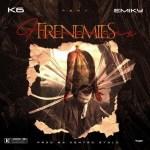K6 Ft. Emiky - Frenemies