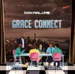 EP: Don Malume – Grace Connect