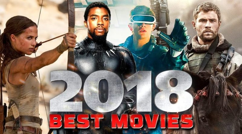 Top Ten Movies of 2018