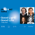 deLIGHTed Talks: Good Light – Good Life