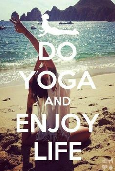 Yoga - Do Yoga and enjoy