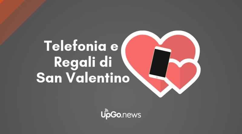 I Regali di San Valentino di Vodafone e Wind – UpGo.news