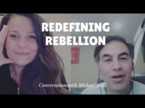 Redefining Rebellion – conversation with Michael Neill