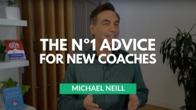 The Number One Advice for New Coaches with Michael Neill
