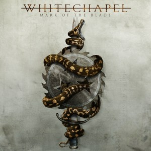 WHITECHAPEL-Mark-Of-The-Blade