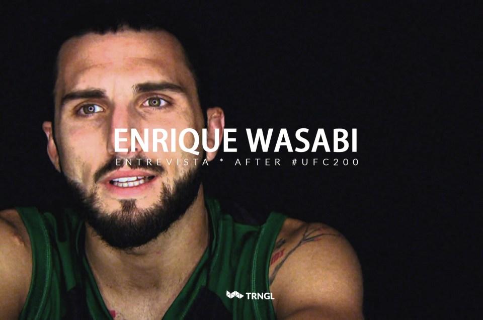 """Enrique Martín """"Wasabi"""" – Entrevista UFC 200"""