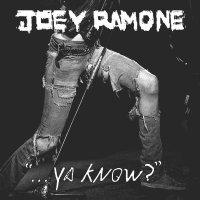 Joey Ramone - ya know - Cover