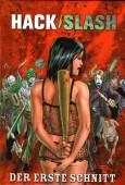 Hack-Slash 01 - Der Erste Schnitt - Tribe Online Magazin