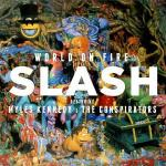 Slash - World On Fire - Tribe Online Magazin