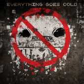 Everything Goes Cold - Black Out The Sun - Tribe Online Magazin