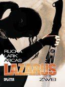 Lazarus 02 - Der Treck der Verlierer - Tribe Online Magazin