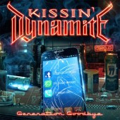 KISSIN' DYNAMITE - Generation Goodbye-tribe